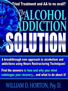 A breakthrough new approach to alcoholism and addictions
